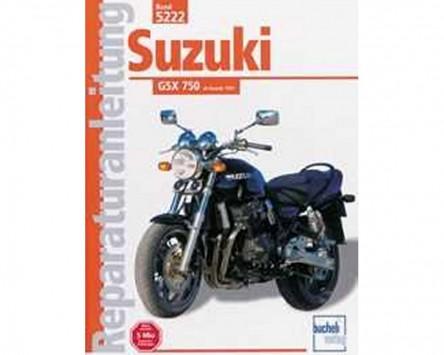 Reparatur-Anleitung Suzuki GSX 750 naked (ab 1997)